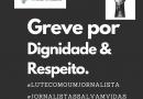 CARTA ABERTA À SOCIEDADE: Jornalistas são trabalhadores e seres humanos: precisam ser tratados como tal