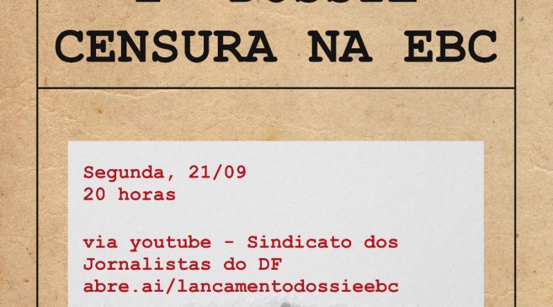Live de lançamento do dossiê com 138 denúncias de censura e governismo na EBC sob Bolsonaro é nesta segunda (21)