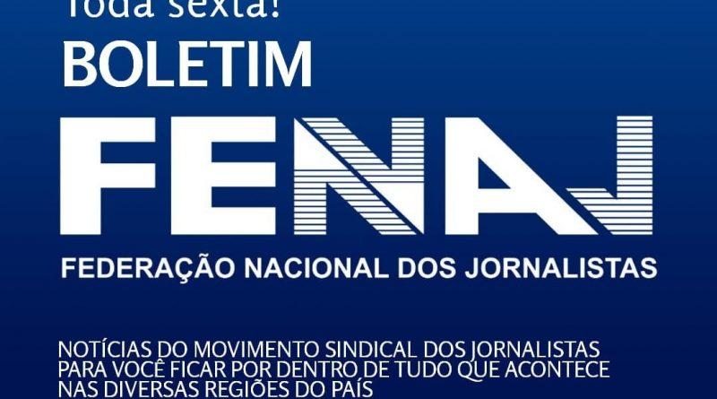 ✅ Boletim da Federação Nacional dos Jornalistas (FENAJ) – 26 de fevereiro a 5 de março de 2021