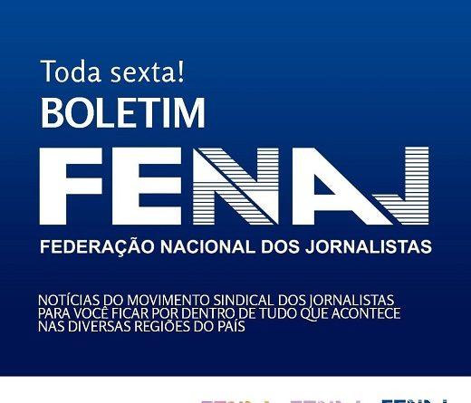 ❎ Boletim da Federaçao Nacional dos Jornalistas (FENAJ) – 15 a 22/10/21