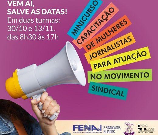 """FENAJ realizará curso """"Capacitação de mulheres jornalistas para atuação no movimento sindical"""""""